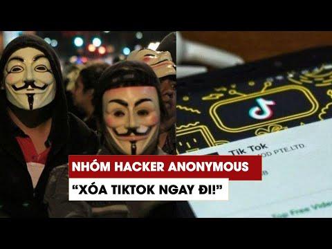 Vì sao nhóm hacker Anonymous kêu gọi xóa ứng dụng TikTok?