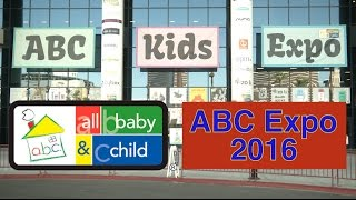 New and Hot Baby Products at ABC Kids Expo 2016