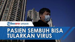 Tetap Bisa Tularkan Virus Corona, Pasien yang Telah Sembuh Akhirnya Dikarantina Lagi