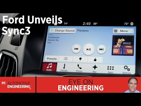 SAE Eye on Engineering: Ford Unveils Sync 3