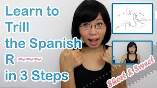 Learn to Trill the Spanish R (Rolling R) - Short & Sweet Version!