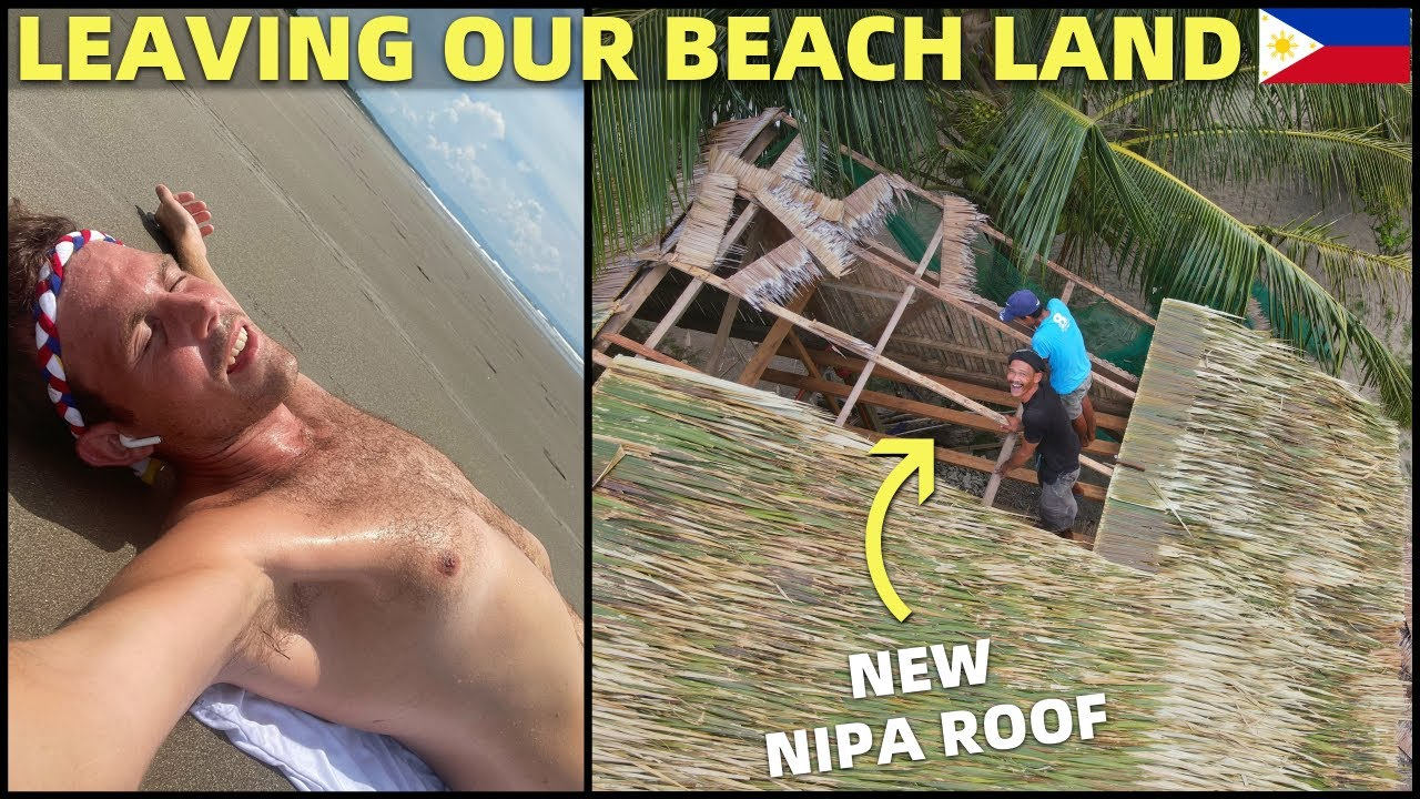 BecomingFilipino – LEAVING OUR BEACH LAND – New Nipa Roof and Bamboo Fence (House Building Philippines)