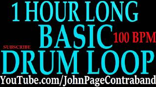 Hour Long Basic Drum Loop 100 bpm Beat DRUMS ONLY Track