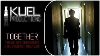 TOGETHER [The Fray] - Générique Chroniques d'un étudiant solitaire [CLIP]