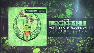 The Acacia Strain - Human Disaster
