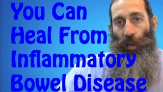 Ulcerative Colitis or Crohn's Disease - Diet If you are in an Inflammatory Bowel Disease Flare Up