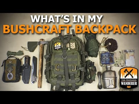 What's in My Bushcraft Backpack