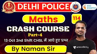 7:00 PM - DELHI POLICE (Crash Course) | Maths by Naman Agrawal | Important Ques (Part-4)