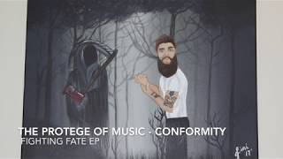 The Protege of Music - Conformity - Fighting Fate EP