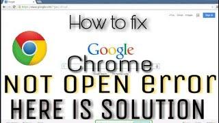 Chrome not open error fix,Download error fix,Install error fix|How to fix Google chrome error