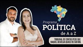 Tribunal de Contas pede que Raquel devolva quase R$ 500 mil