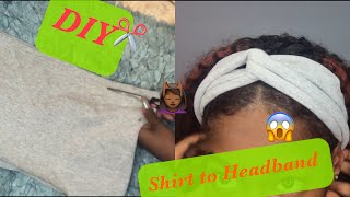 DIY | Shirt Into Headband ✂️ LESS THAN 5 MINUTES😱