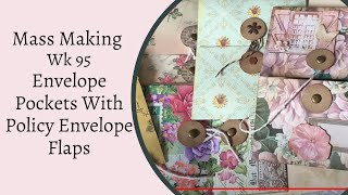 Mass Making - Envelope Pockets With Policy Envelope Flaps