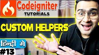 Codeigniter  Tutorial in Hindi (Custom Helpers) | Part-13