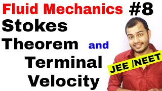 Fluid 08 || Stokes Theorem and Terminal Velocity IIT JEE MAINS / NEET ||