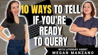 How to Know When You're Ready to Query | Ft. Literary Agent Megan Manzano | iWriterly