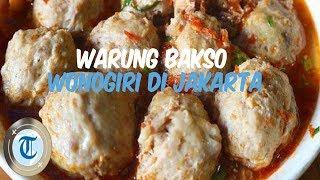 10 Warung Bakso Wonogiri Enak di Jakarta yang Harus Kamu Coba