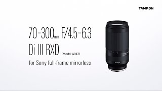 YouTube Video O8BPjV5TMdA for Product Tamron 70-300mm F/4.5-6.3 Di III RXD Lens (A047) by Company Tamron in Industry Lenses
