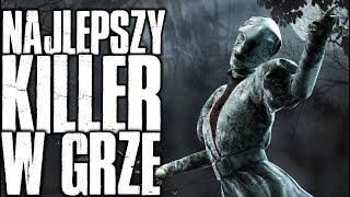 Najlepszy i jednocześnie najbardziej OP Killer w grze! [Dead By Daylight]