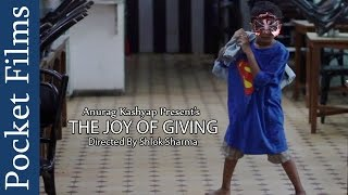 Touching Hindi Short Film The Joy Of Giving  Produced By Anurag Kashyap  Pocket Films
