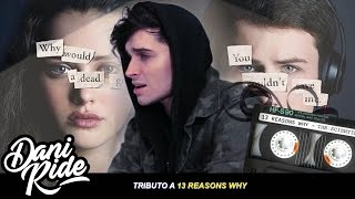 The Scientist (Spanish Cover) - Dani Ride (by Coldplay) [13 Reasons Why TRIBUTE]