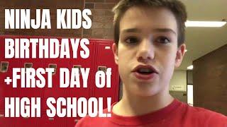 Ninja Kids Birthdays And My First Day Of School