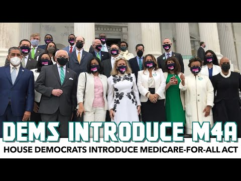House Democrats Introduce Medicare-For-All Act