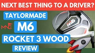 Michael Newton Golf - The Next Best Thing To A Driver? TaylorMade M6 Rocket 3 Wood Review