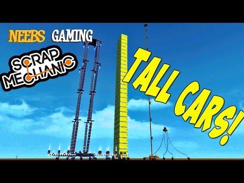 Scrap Mechanic - Tall Cars!