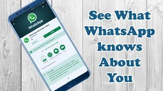 How To Download Your WhatsApp Account Data (All Info that WhatsApp have about you)