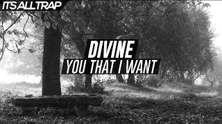 Divine - You That I Want