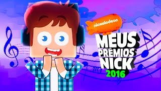 Minecraft Música ♫ PRÊMIOS NICK #MPN #authenticgames (Voz Brancoala)
