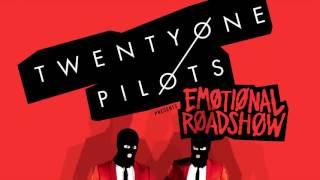 twenty one pilots: Emotional Roadshow Setlist (Studio Version - Fanmade)