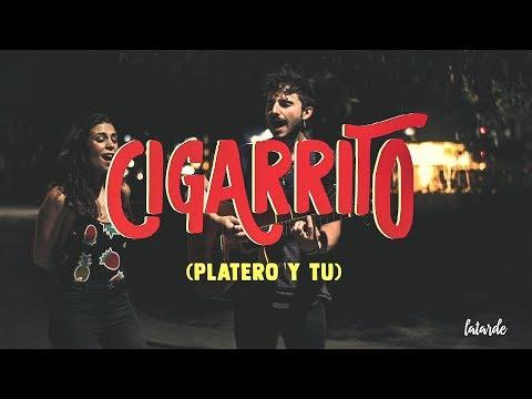 Cigarrito - Platero y Tú