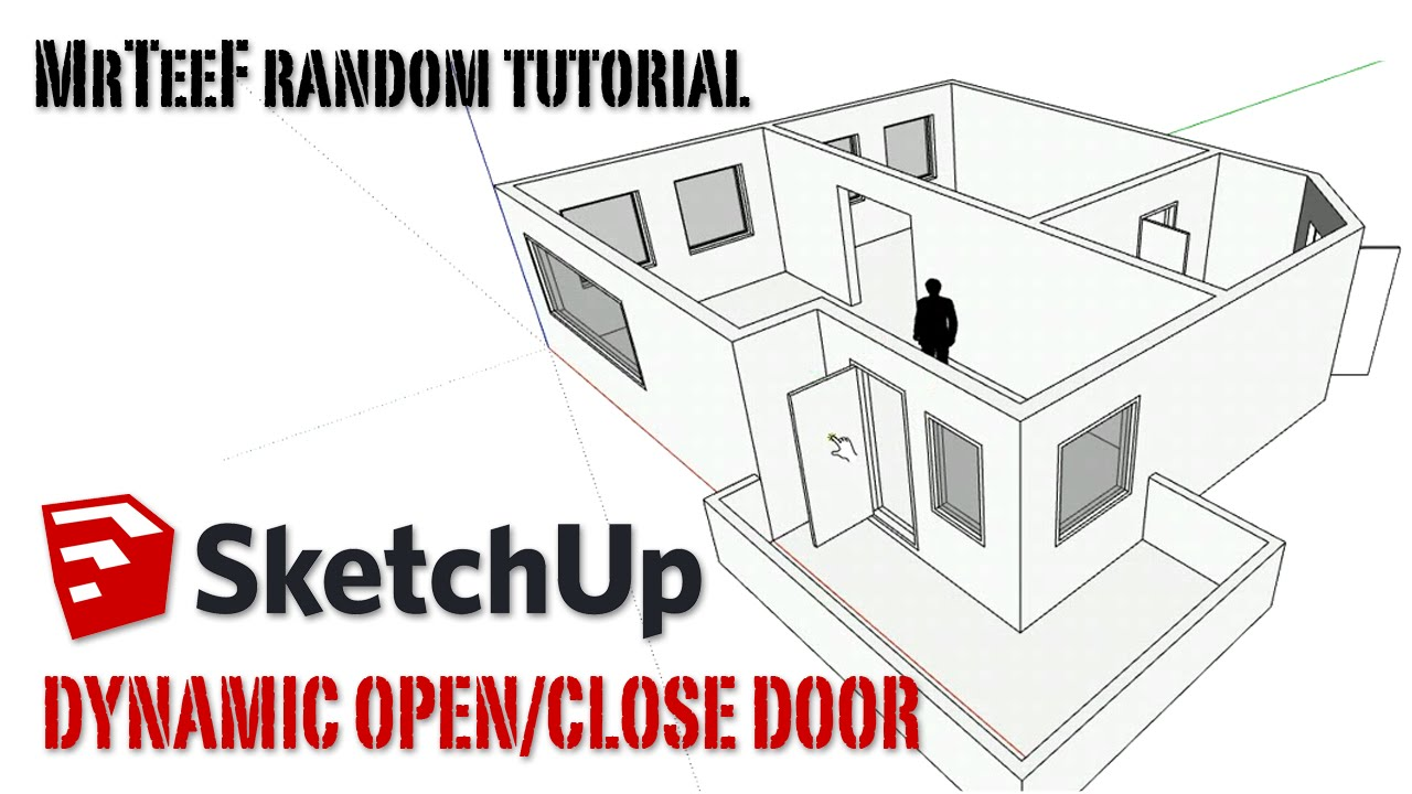 Sketchup Dynamic Open and Close Door Tutorial - YouTube