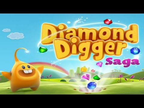Diamond Digger Saga Android Gameplay