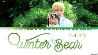 Winter Bear By V | Lyrics (EngKor) 🐻❄️