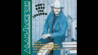 Alan Jackson  Buicks To The Moon.