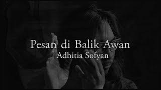 """Pesan di Balik Awan"" - Adhitia Sofyan"