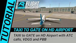 RFS Real Flight Simulator - Tutorial: TAXI to GATE on HD Airport