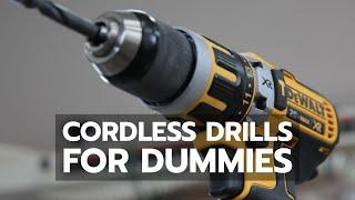 TOOL BASICS: Cordless Drills for Dummies
