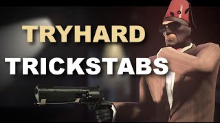TRYHARD TUESDAY! TRICKSTABS EVERYWHERE!