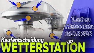 Welche KNX Wetterstation? THEBEN Meteodata 140 S GPS im Test   Smartest Home - Folge 188