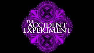 The Accident Experiment-Lost Kisses