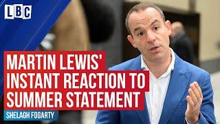 Martin Lewis' instant reaction to Chancellor's Summer Statement   LBC