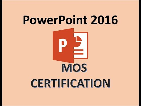 PowerPoint 2016 - MOS Exam Certification - Microsoft Office Specialist Certiport Test Training 2018