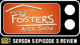 The Fosters Season 5 Episode 3 Review & AfterShow | AfterBuzz TV