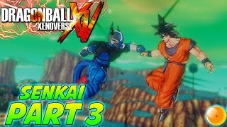 Dragonball: Xenoverse - Lets Play/Walkthrough (Part 3) - Senkai