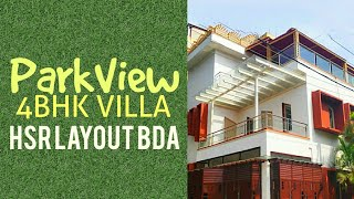 ParkView Villa 4BHK Triplex Corner built on 33x40 for Sale at HSR Layout BDA