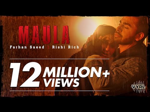Download Farhan Saeed, Rishi Rich - Maula HD Mp4 3GP Video and MP3